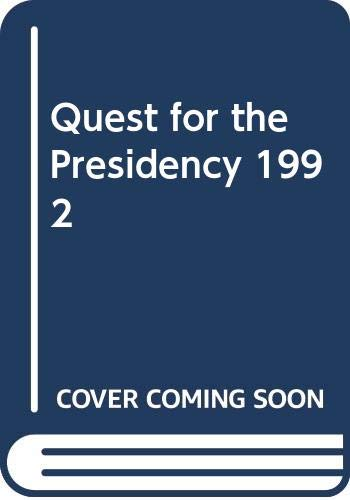 9780553051001: The Quest for the Presidency 1984