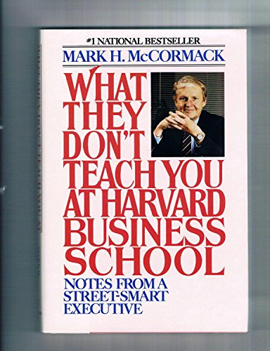 9780553051018: What They Don't Teach You at Harvard Business School