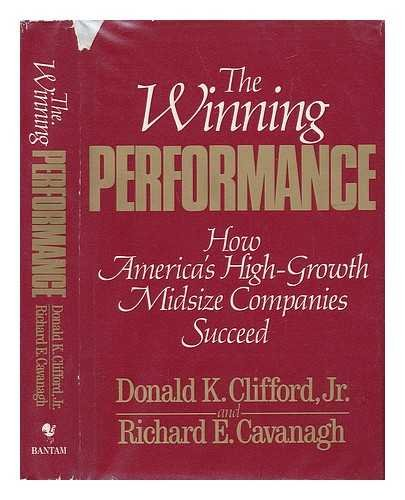9780553051032: The Winning Performance: How America's High-Growth Midsize Companies Succeed