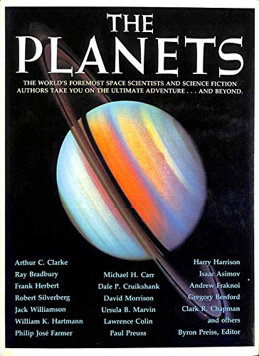 The Planets; the World's Foremost Space Scientists: Preiss, Byron (editor);