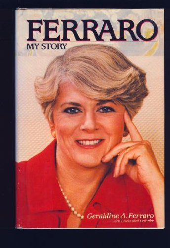 Ferraro: My Story Ferraro, Geraldine