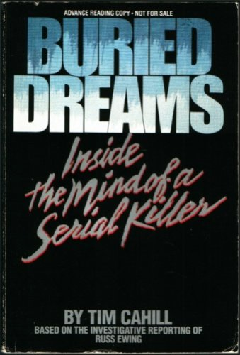 9780553051155: Buried Dreams: Inside the Mind of a Serial Killer
