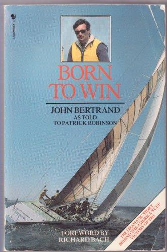Born to Win: Bertrand, John