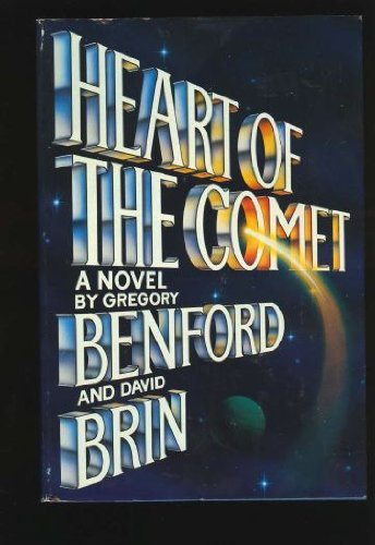 Heart of The Coment: Gregory Benford and David Brin