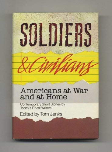 9780553051803: Soldiers and Civilians: Americans at War and at Home : Short Stories