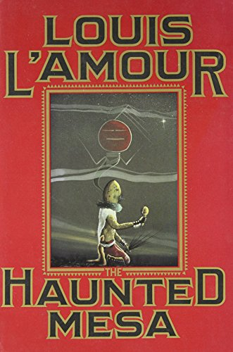 The Haunted Mesa: L'Amour, Louis