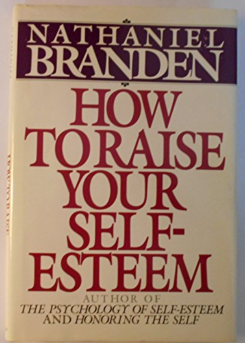 9780553051858: How to Raise Your Self-Esteem