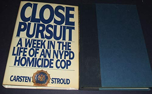 9780553051889: Close Pursuit: A Week in the Life of an NYPD Homicide Cop