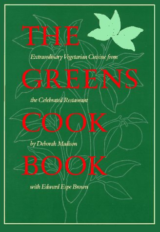 9780553051957: The Greens Cookbook: Extraordinary Vegetarian Cuisine from the Celebrated Restaurant