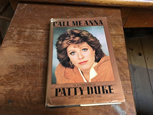 9780553052091: Call Me Anna: The Autobiography of Patty Duke