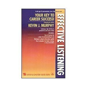 9780553052121: Effective Listening: Hearing What People Say and Making It Work for You