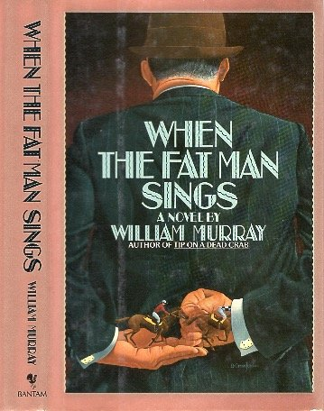 9780553052169: When the Fat Man Sings