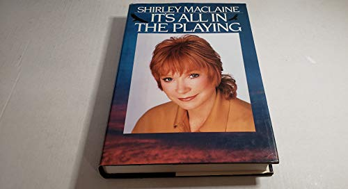 It's All in the Playing (0553052179) by Shirley Maclaine