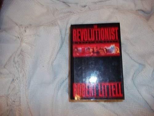 The Revolutionist: Littell, Robert