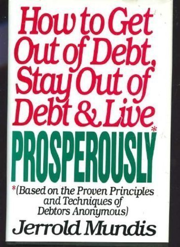 9780553052664: How to Get Out of Debt, Stay Out of Debt, and Live Prosperously (Based on the Proven Principles and Techniques of Debtors Anonymous)