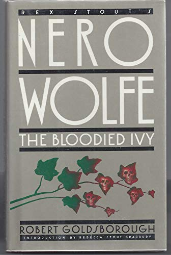 9780553052817: The Bloodied Ivy: A Nero Wolfe Mystery