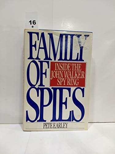 Family of Spies: Inside the John Walker Spy Ring: Earley, Pete