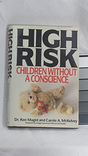9780553052909: High Risk: Children Without a Conscience