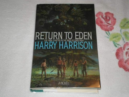 RETURN TO EDEN: Harrison, Harry.