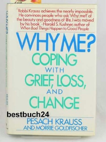 9780553053302: Why Me?: Coping With Grief, Loss and Change