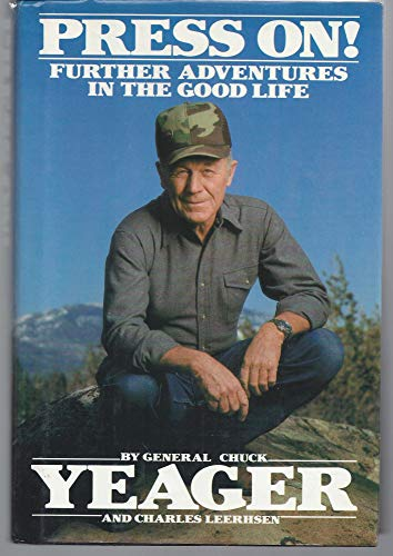 9780553053333: Press On!: Further Adventures in the Good Life