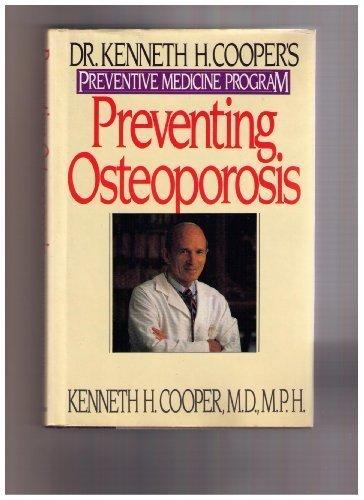 9780553053357: Preventing Osteoporosis: Dr. Kenneth H. Cooper's Preventive Medicine Program