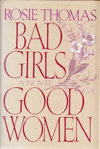 9780553053562: Bad Girls, Good Women