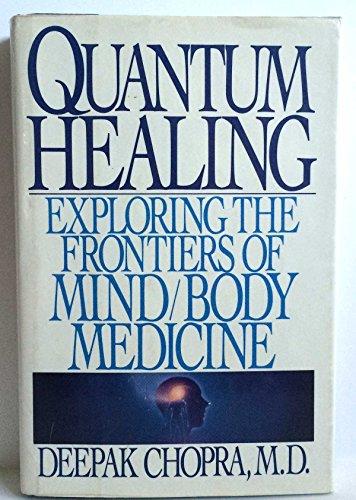 9780553053685: Quantum Healing: Exploring the Frontiers of Mind/Body Medicine