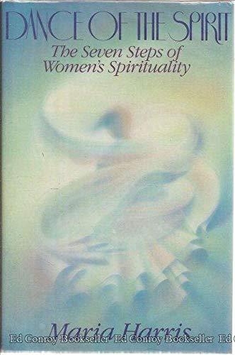 9780553053845: Dance of the Spirit: The Seven Steps of Women's Spirituality
