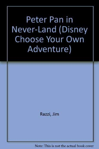 9780553054088: Peter Pan in Neverland (Disney Choose Your Own Adventure)