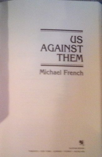 Us Against Them: Michael French