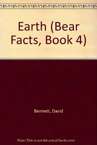 Earth - Bear Facts