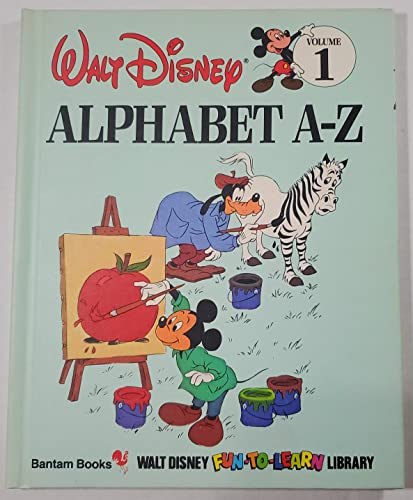 Alphabet A-Z (Disney's Fun-to-Read Library, Vol. 1): Walt Disney