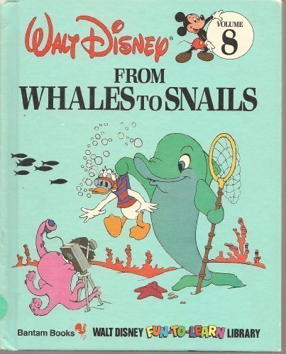 9780553055122: From Whales To Snails (Disney Fun To Learn Library Volume 8)