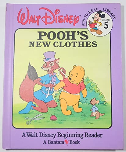 9780553055795: Pooh's New Clothes (Walt Disney Fun-To-Read Library, Volume. 5)