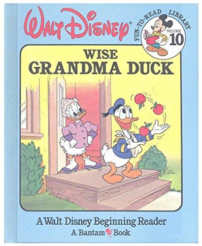 9780553055863: Wise Grandma Duck (Walt Disney Fun-to-Read Library, Volume 10)