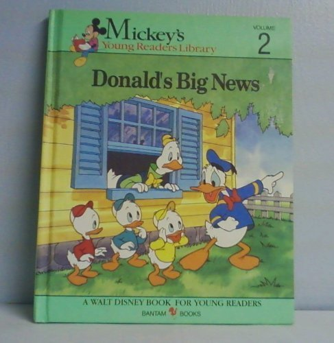 Donald's Big News Volume 2 - Mickey's Young Readers Library: Walt Disney