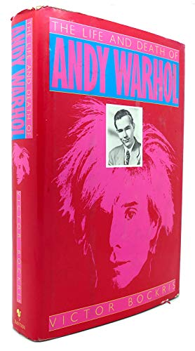 9780553057089: The Life and Death of Andy Warhol
