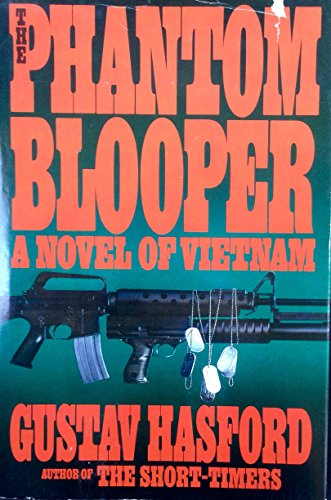 The Phantom Blooper: Hasford, Gustav