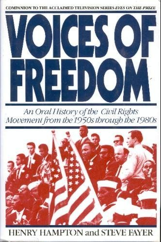 9780553057348: Voices of Freedom: An Oral History of the Civil Rights Movement from the 1950s Through the 1980s