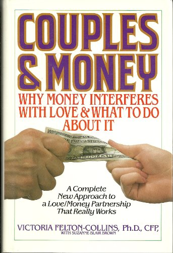 9780553057461: Couples and Money: Why Money Interferes With Love and What to Do About It