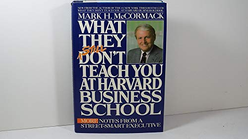 9780553057485: What They Still Don't Teach You at Harvard Business School
