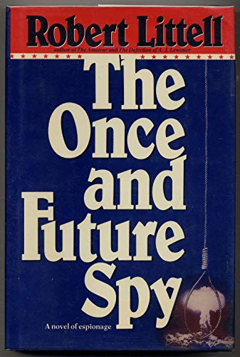 9780553057515: The Once and Future Spy