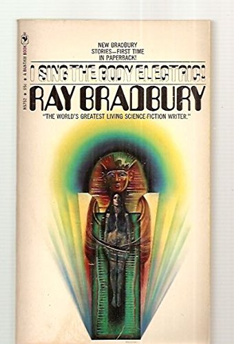 I Sing the Body Electric (Signed Copy): Bradbury, Ray (cover