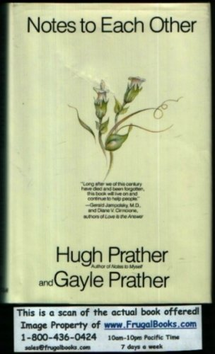 Notes to Each Other: Hugh Prather