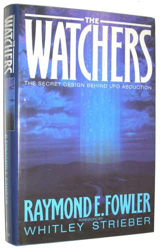 THE WATCHERS:THE SECRET DESIGN BEHIND UFO ABDUCTION