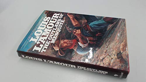9780553057911: The Outlaws of Mesquite: A New Collection of Frontier Stories