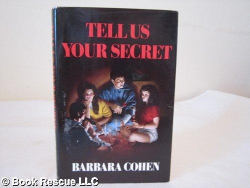 TELL US YOUR SECRET (Starfire): Barbara Cohen