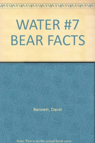 Water - Bear Facts