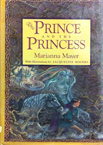 The Prince and the Princess (0553058436) by Marianna Mayer